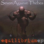 Equilibrium EP - Seven Against Thebes