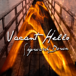 Vacant Hello Single - Skyward Down